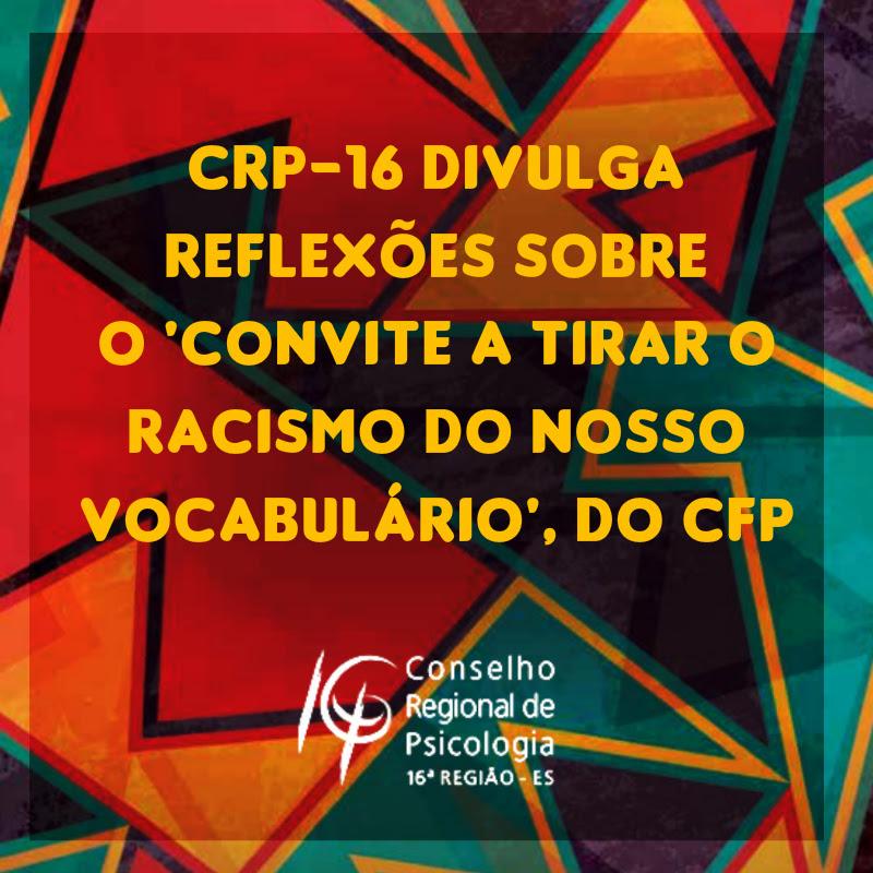 Leia o texto assinado pela Comissão de Relações Raciais e pelo V Plenário do Regional do ES