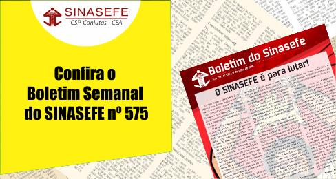 Boletim Semanal 575 está disponível, confira a publicação