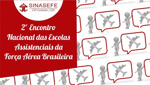 Confira a programação do 2º Encontro Nacional das Escolas Assistenciais da FAB