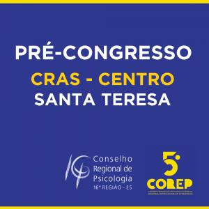 Pré-congresso – Santa Teresa