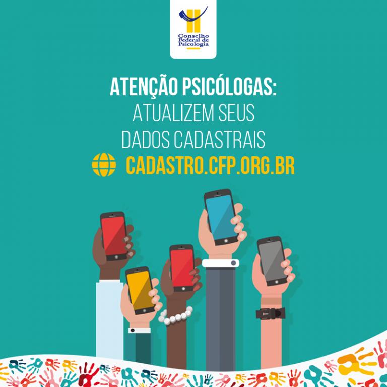 Atenção psicólogas e psicólogos: atualizem seus dados cadastrais